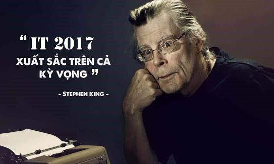 Chính Stephen King đã dành nhiều lời khen ngợi cho bản chuyển thể It năm 2017
